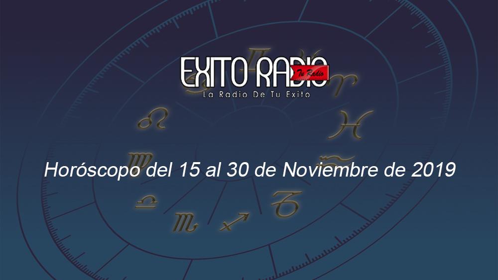 horoscopo 15 30 noviembre 2019